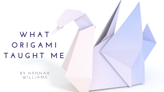 What Origami TaughtMe