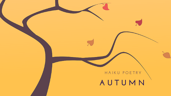 Haiku Poetry: Autumn