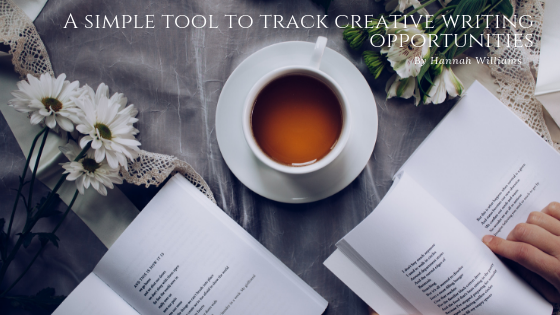A Simple Tool To Track Creative Writing Opportunities