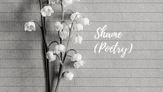 Shame (Poetry)