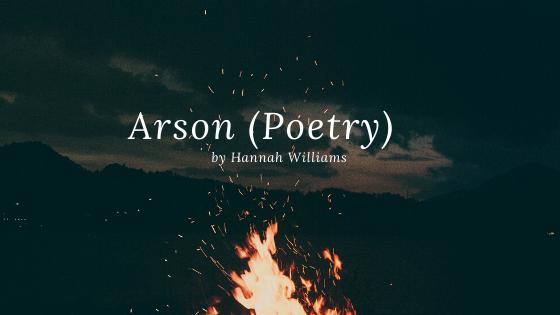 Arson (Poetry)